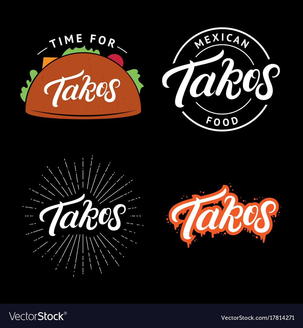 Set of tacos hand written lettering logo