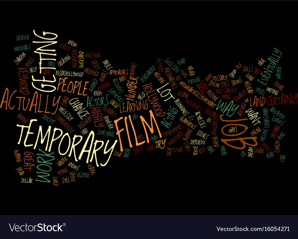 Temporary film job text background word cloud vector image