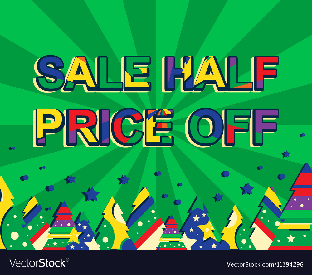 Big winter sale poster with SALE HALF PRICE OFF