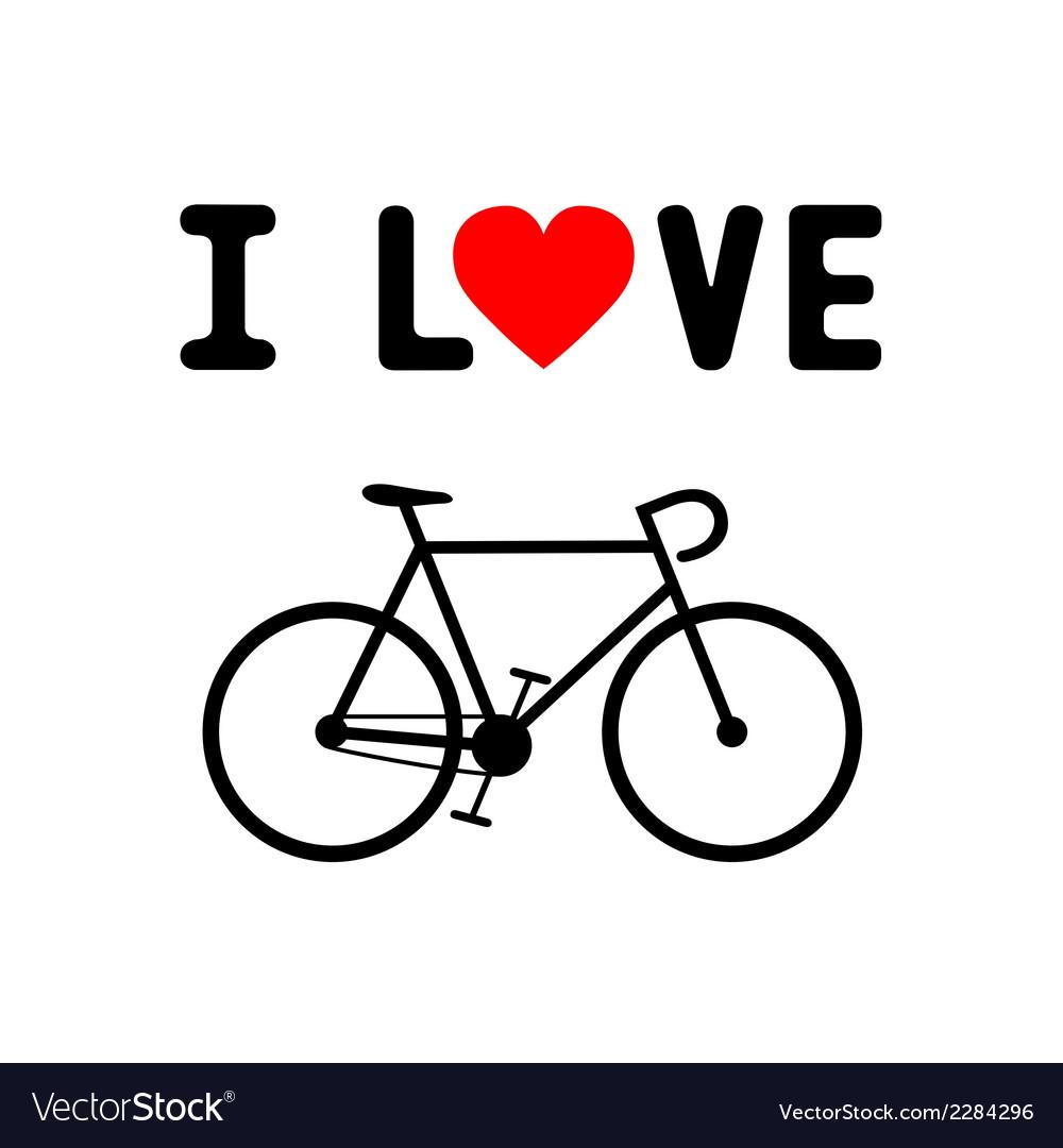 I Love Bicycle1 Royalty Free Vector Image Vectorstock