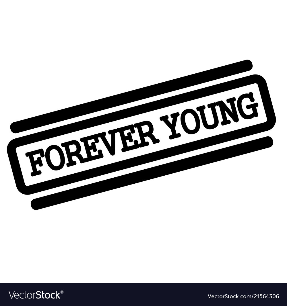 Forever young black stamp vector image on VectorStock