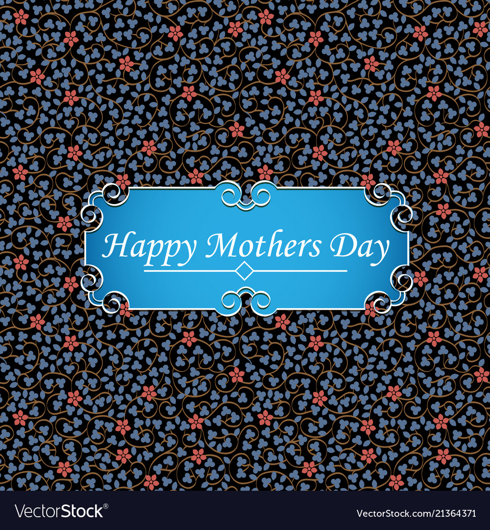 Happy mothers day greeting card on floral