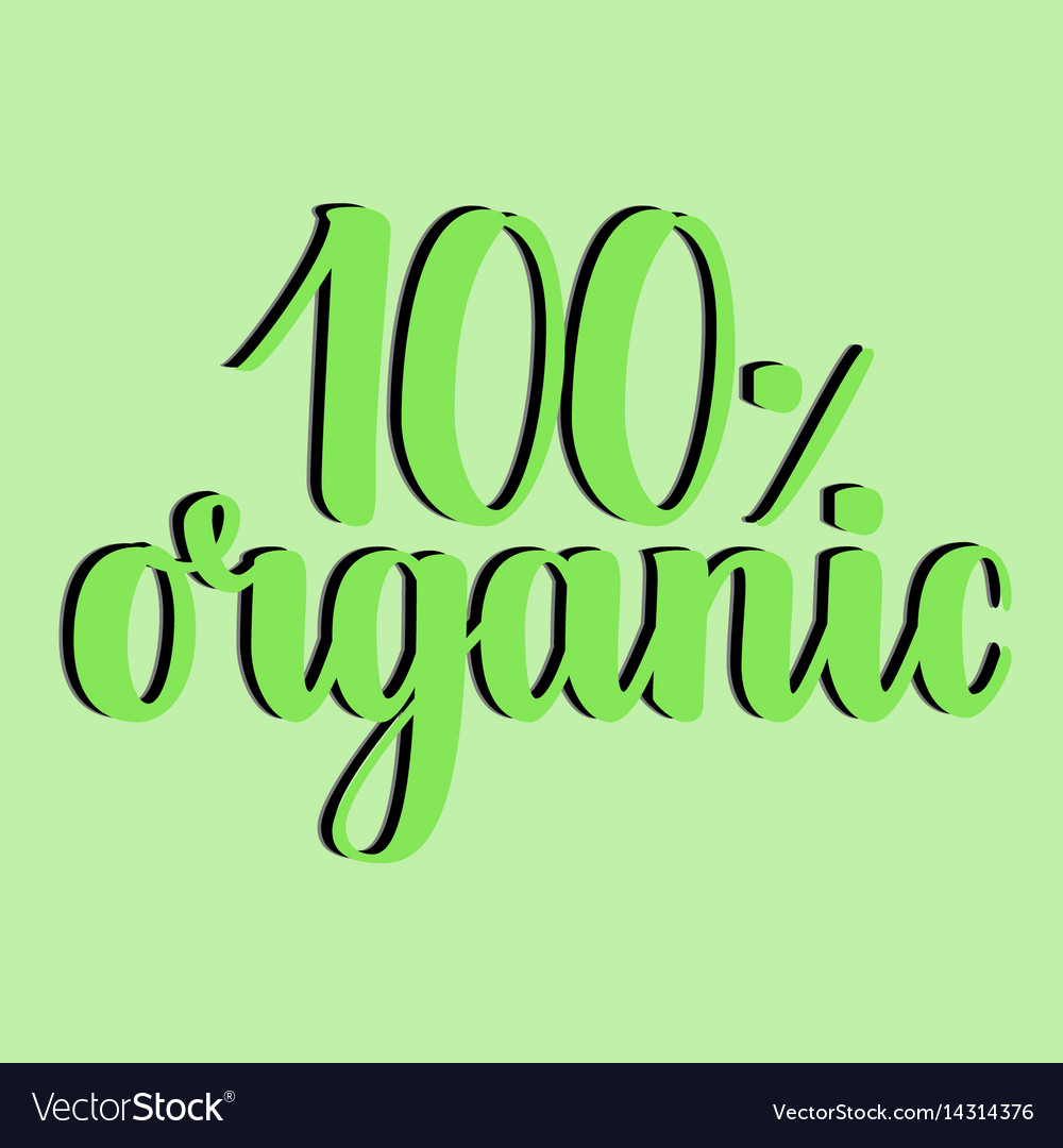 100 percent organic label handwritten calligraphy
