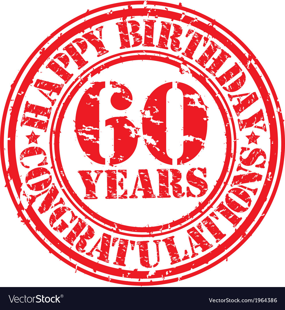Happy Birthday 60 Years Grunge Rubber Stamp Vector Image