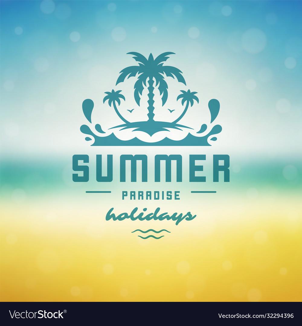 Summer holidays label or badge typography slogan