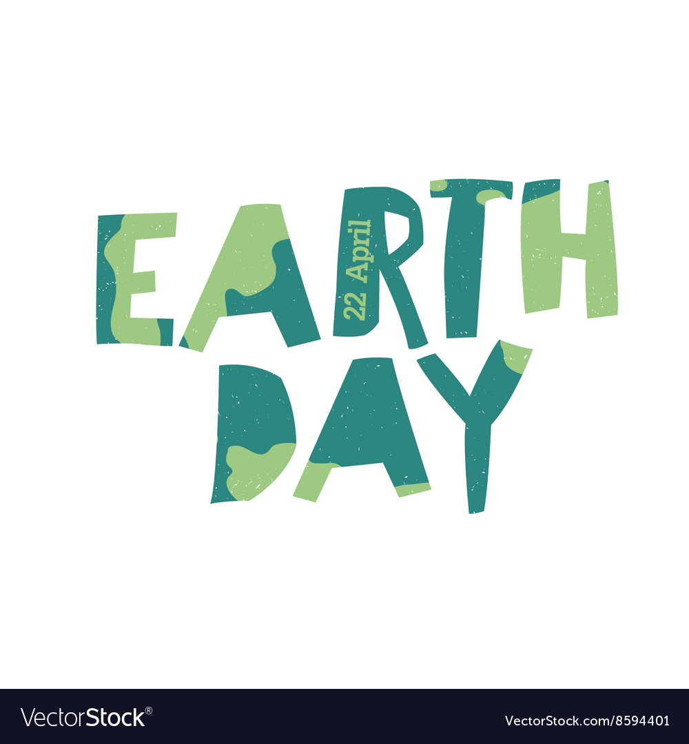 earth day logo 22 april text grunge texture in vector image rh vectorstock com grunge texture vector photoshop grunge texture vector illustrator