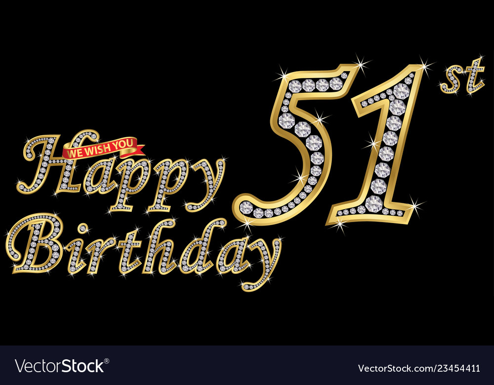 51 years happy birthday golden sign with diamonds