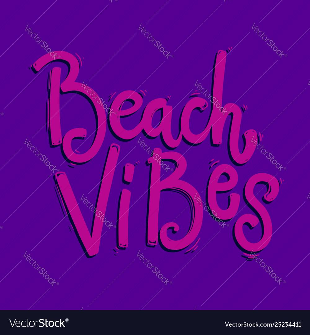 Beach vibes lettering phrase for postcard banner
