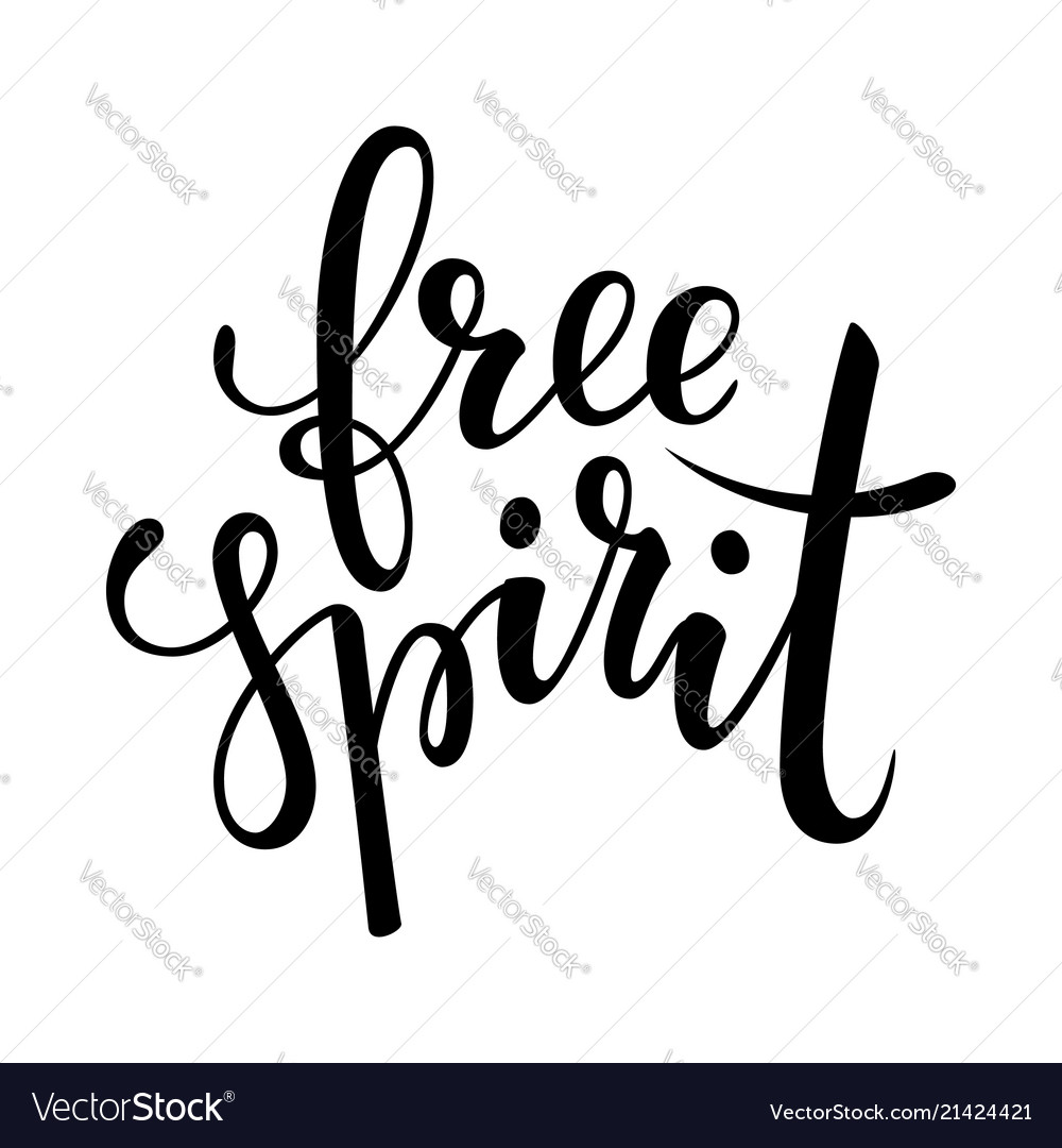 Free spirit brush lettering inspirational quote