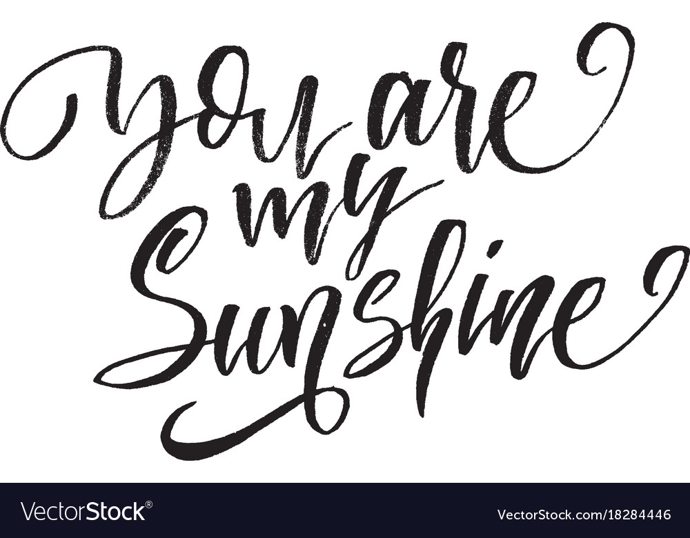 You are my sunshine inspirational quote about