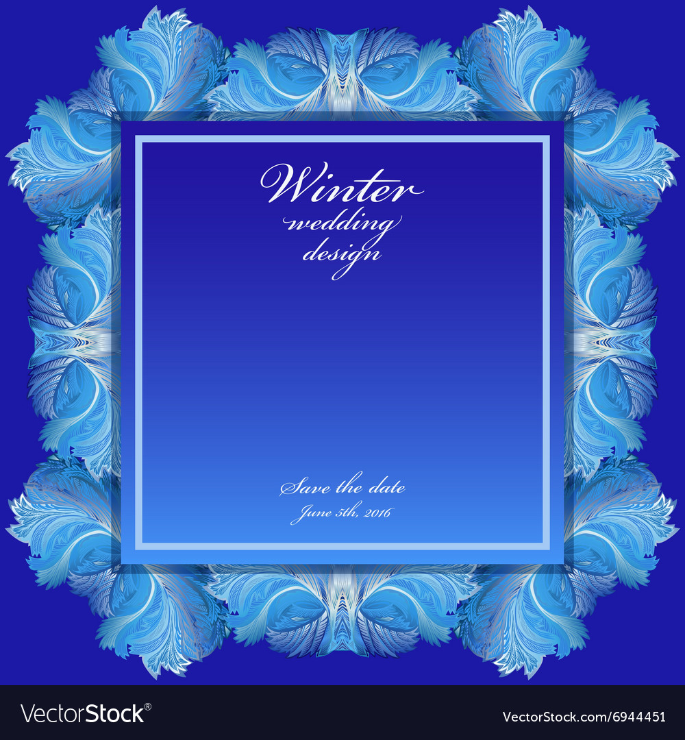 Winter Frozen Glass Background Blue Wedding Frame Vector Image