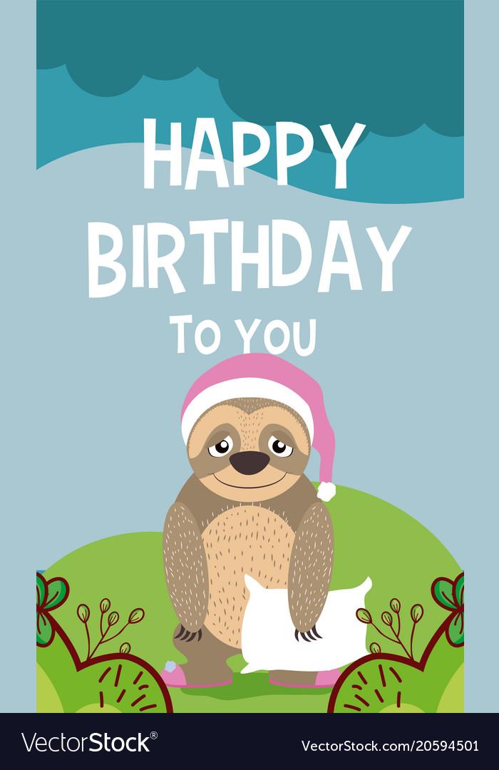 Sloth Cute Animal Birthday Card Royalty Free Vector Image