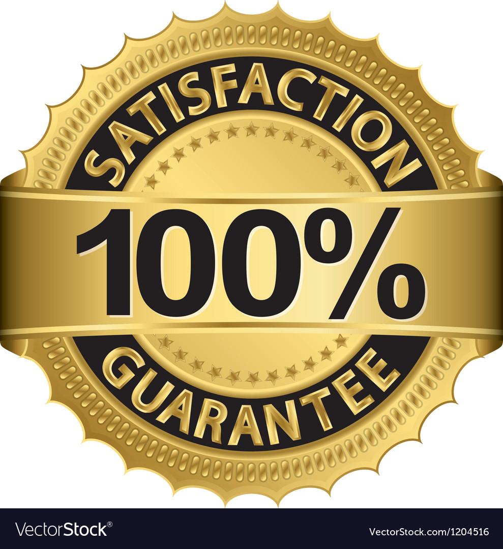 100 percent satisfaction guarantee golden sign wit