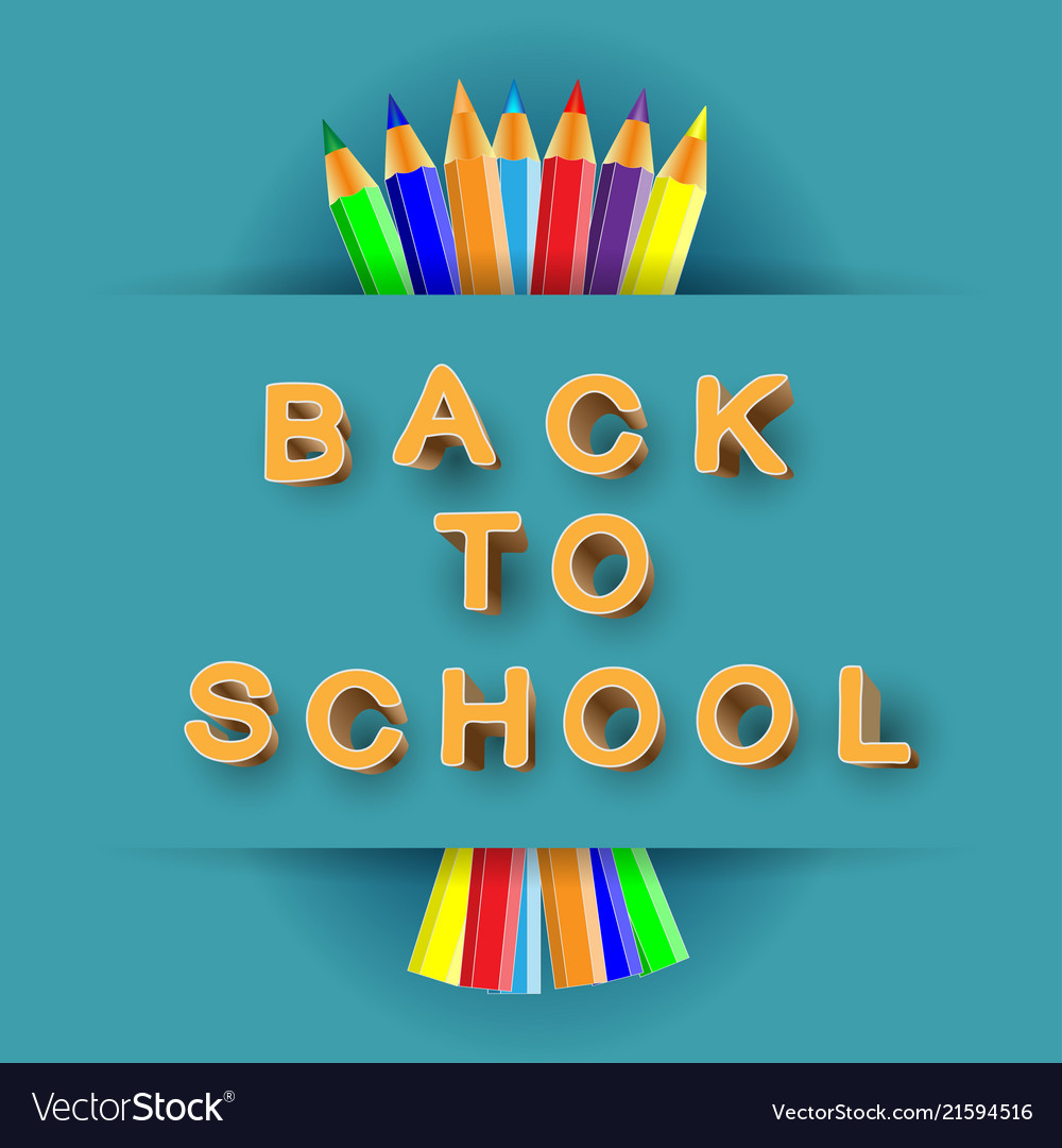 Back to school 3d text and pencils