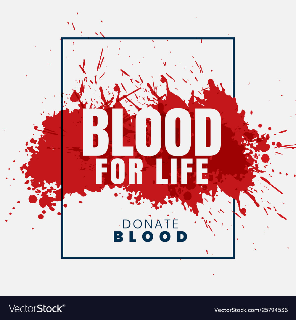 Blood for life concept background
