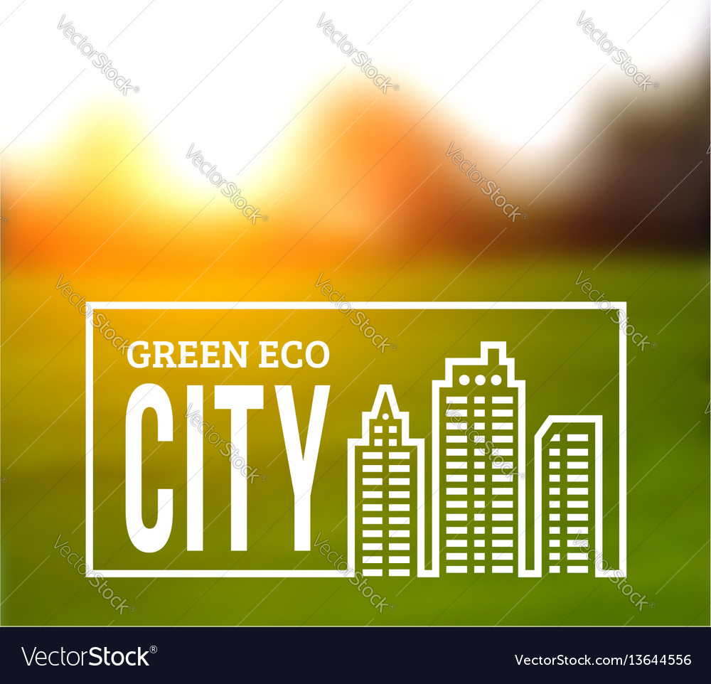 Ecologically clean green city