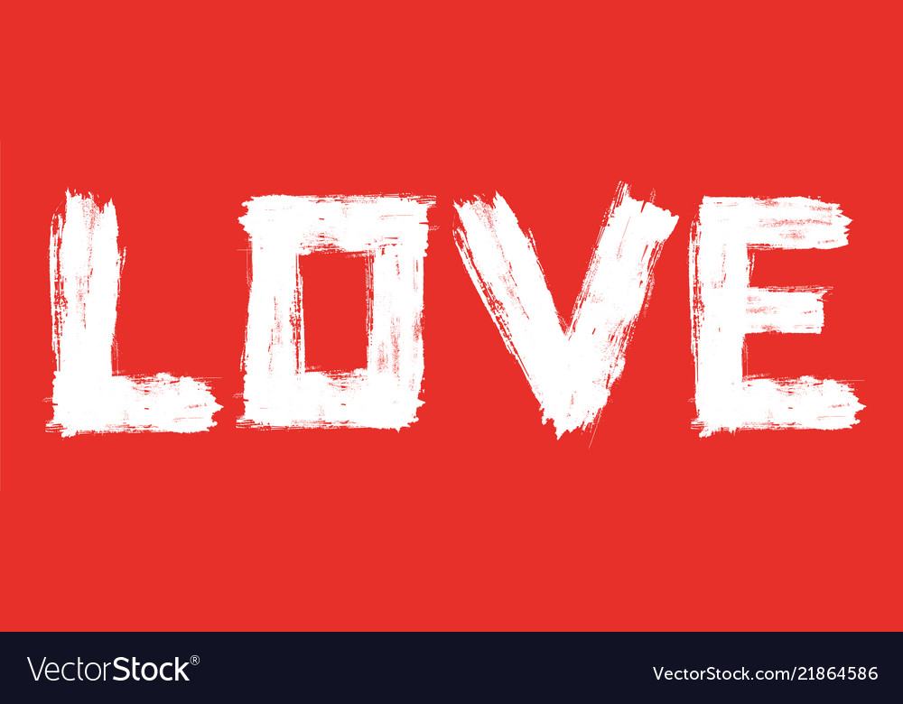 Word love drawn with brush strokes