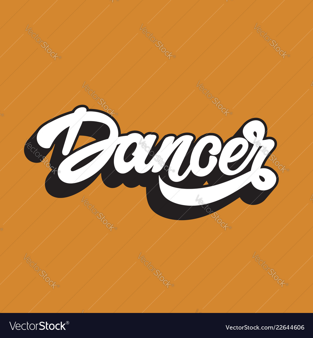 Dancer handwritten lettering template for card