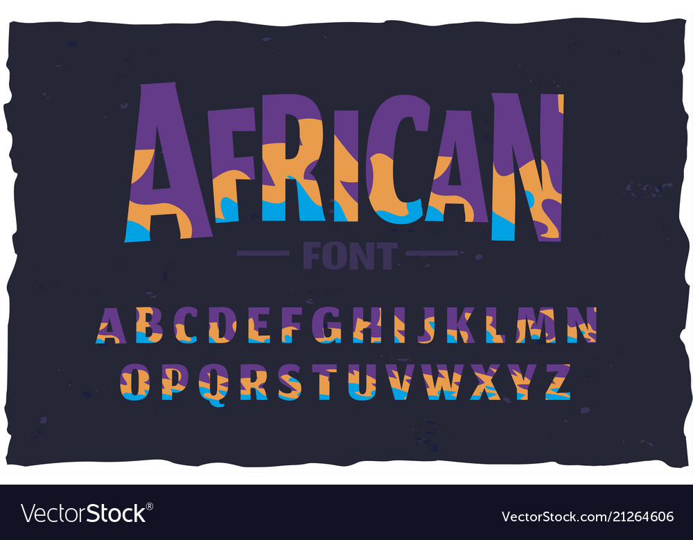 Typeface funny african style font