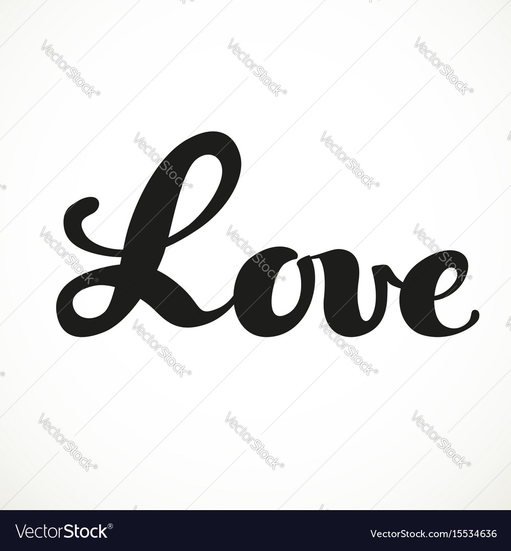 Love calligraphic inscription on a white vector image