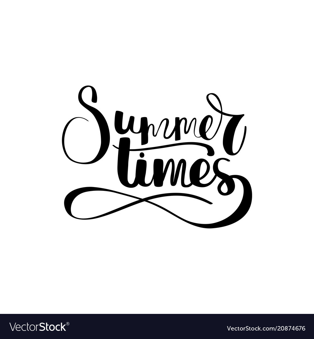Hand drawn typographic design summer times in