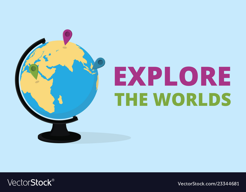Explore the world quote with globe and world map
