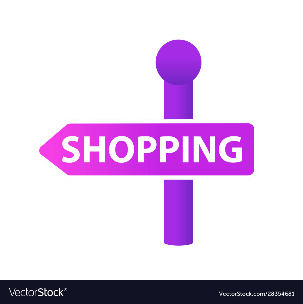 Signpost with inscription shopping icon flat