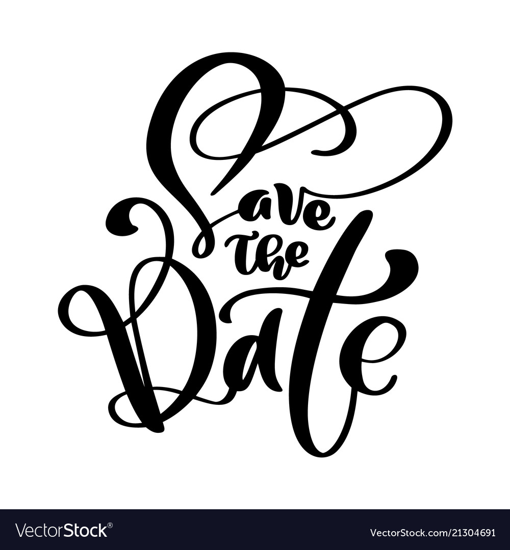 Save the date text calligraphy lettering