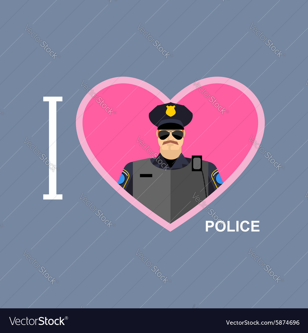 I love police Policeman and a symbol of heart