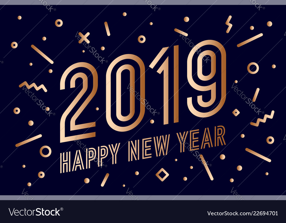 2019 happy new year greeting card happy new year vector image