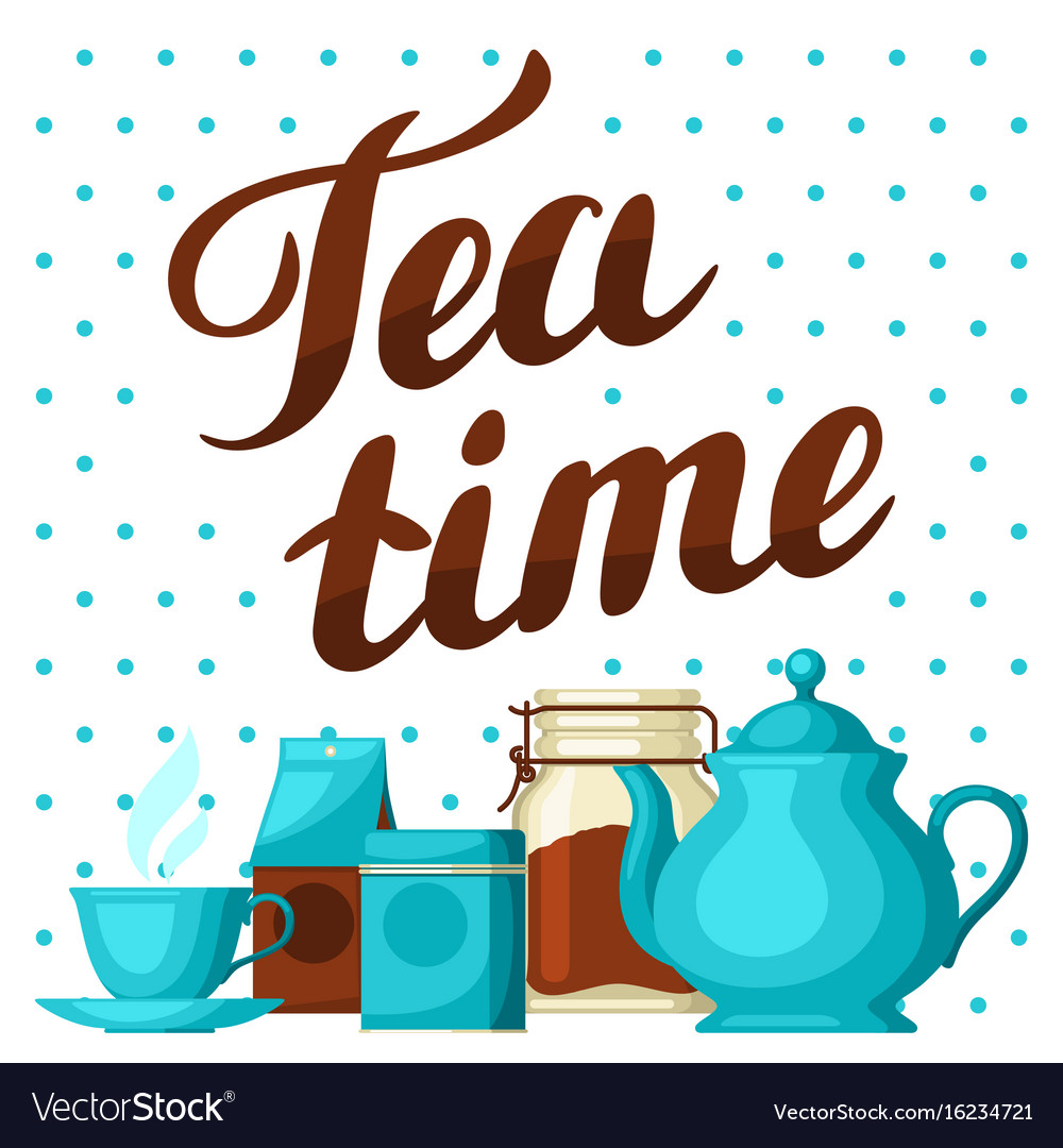 Tea time with cup of tea kettle vector image