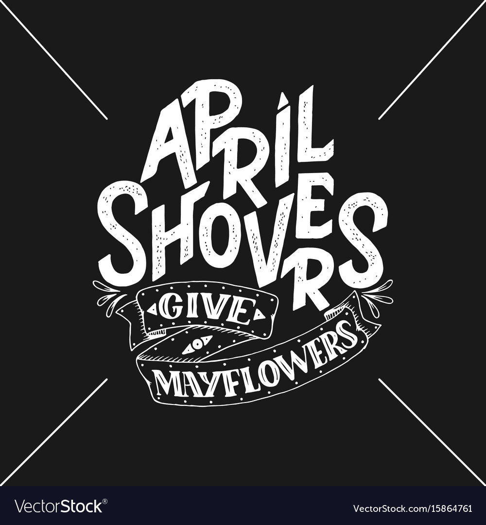 April showers give mayflowers spring banner