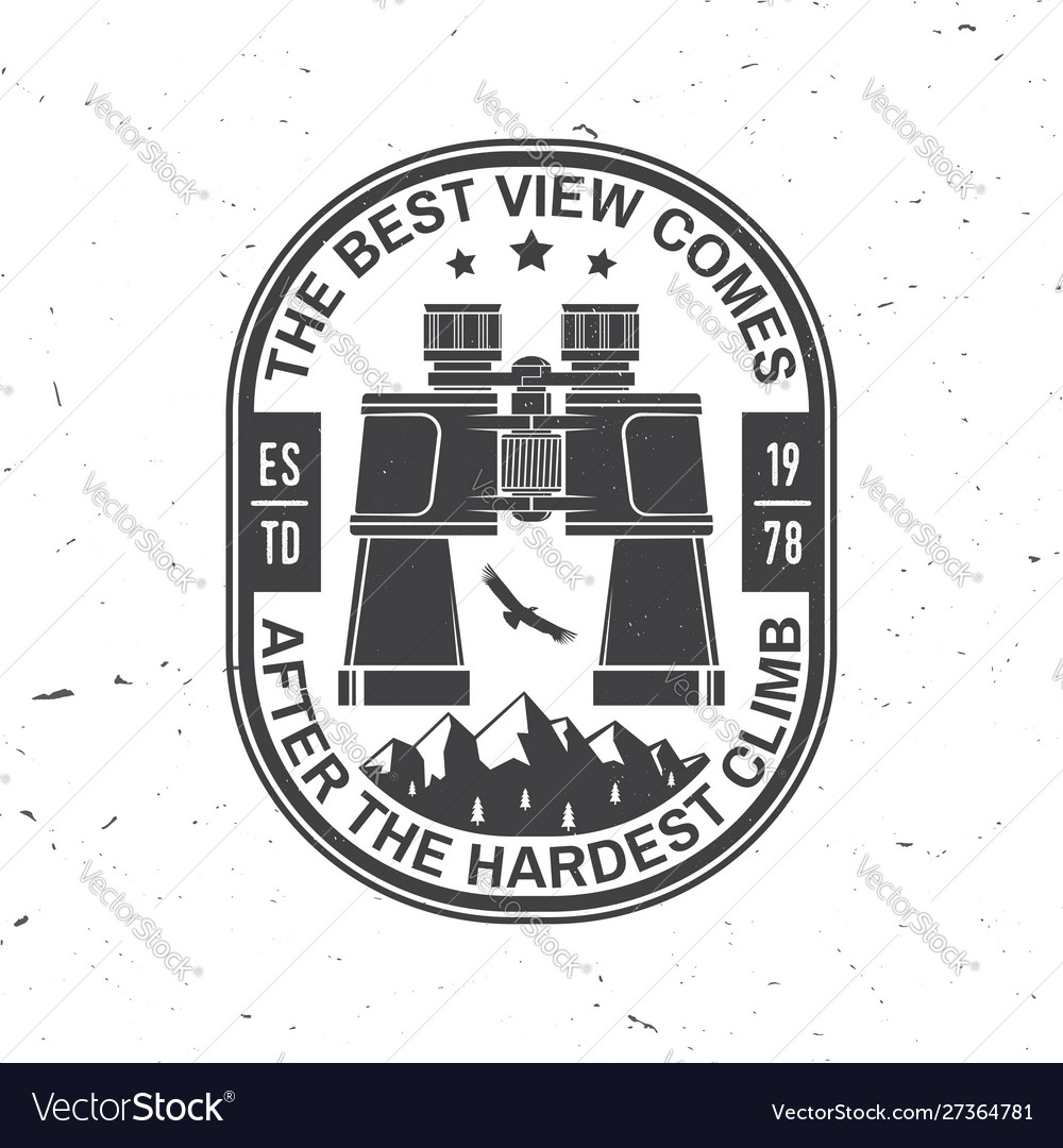 The best view comes after hardest climb