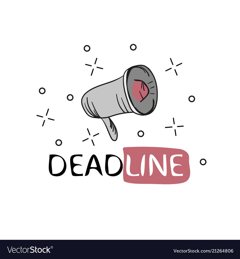 Megaphone business concept with text deadline