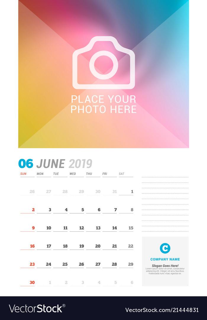 June 2019 Wall Calendar Planner Template Design Vector Image