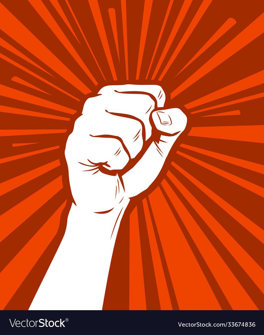 Raised fist in protest strike revolution symbol