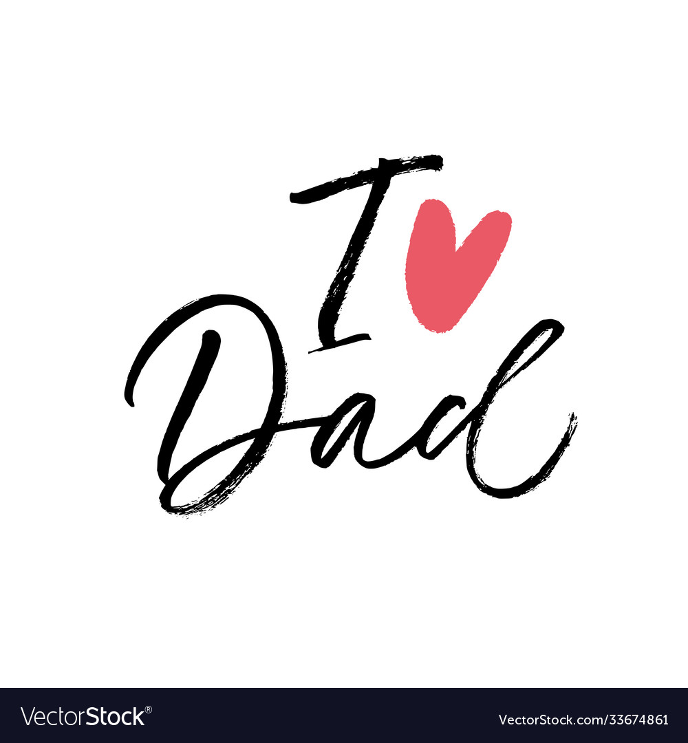 I love dad calligraphy greeting card