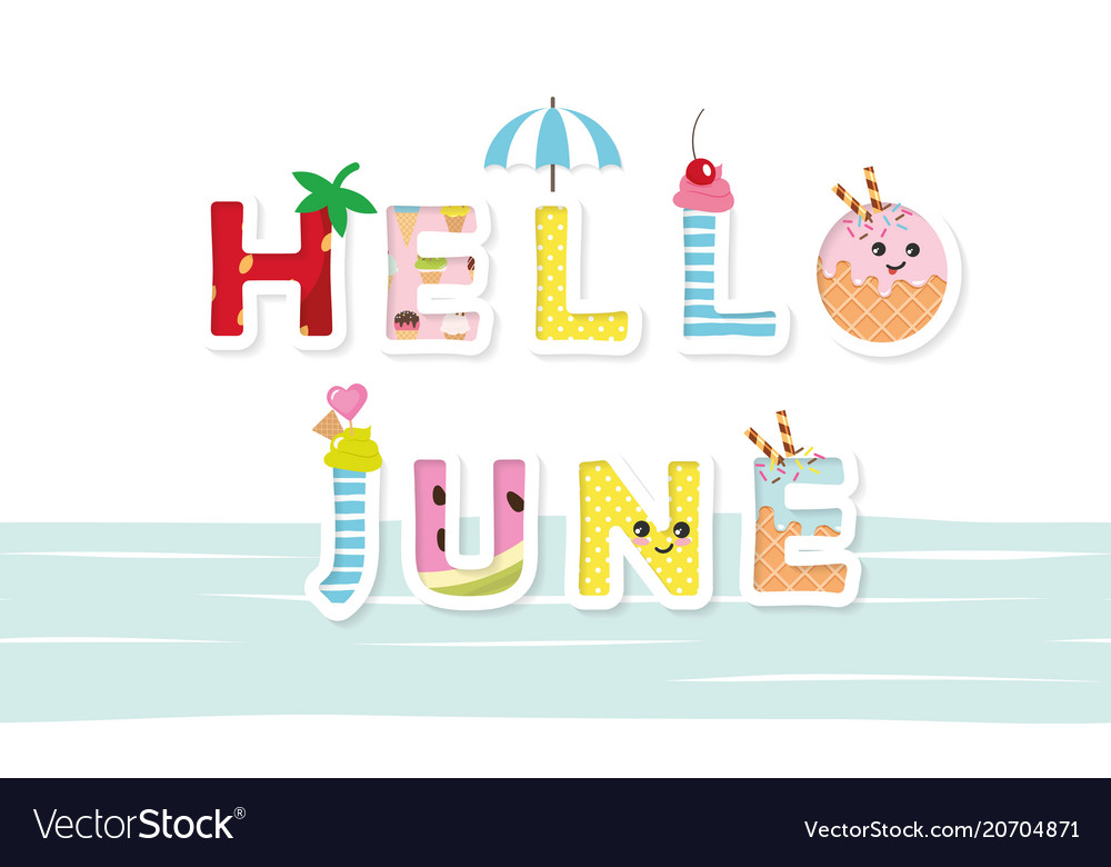 Hello june poster cartoon letters Royalty Free Vector Image