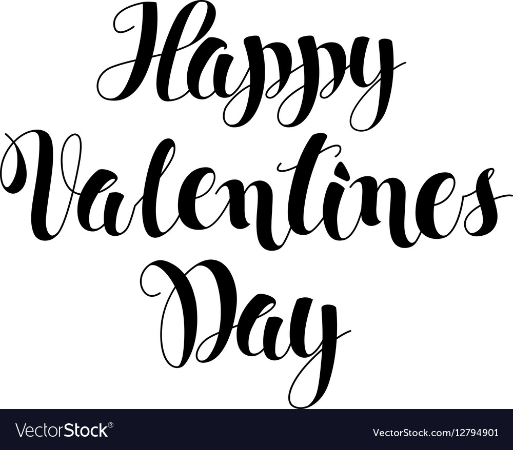 Happy Valentines day lettering card Modern brush