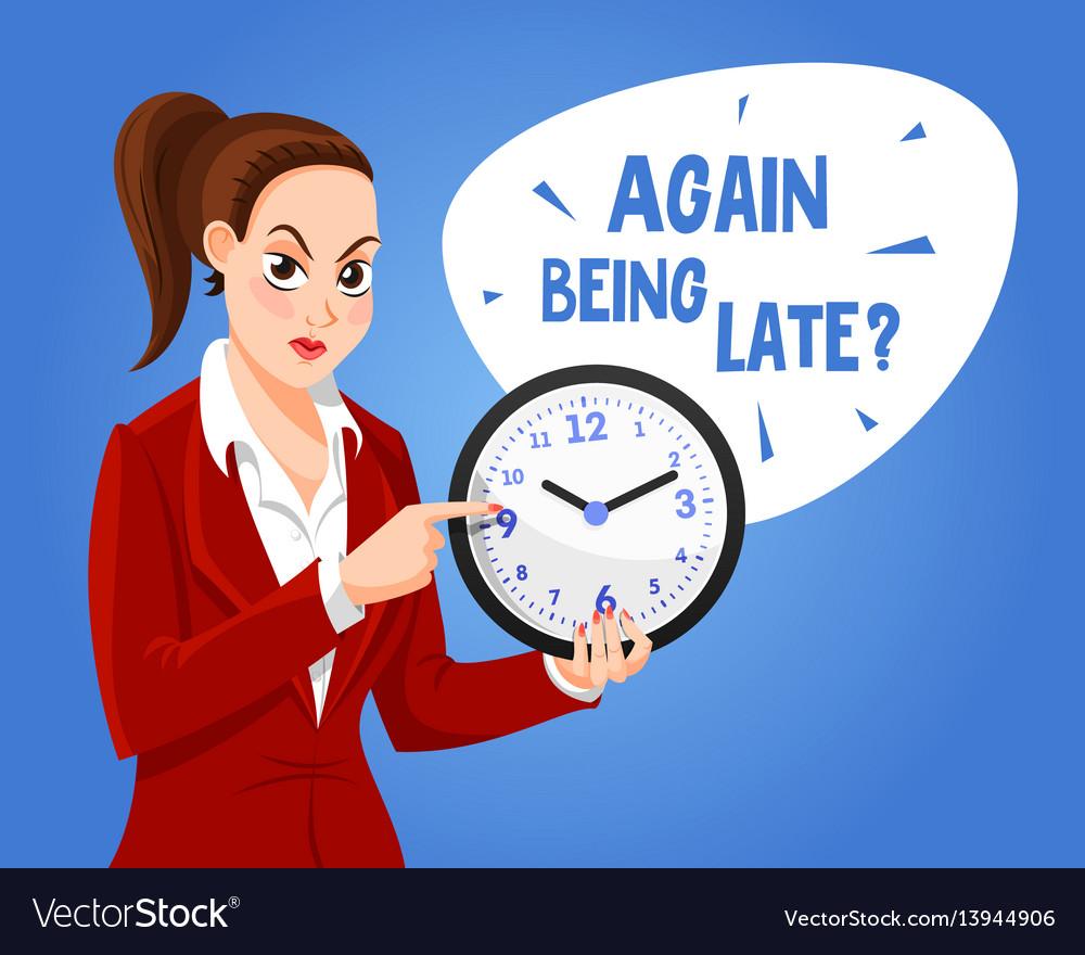 Angry boss woman character again baing late