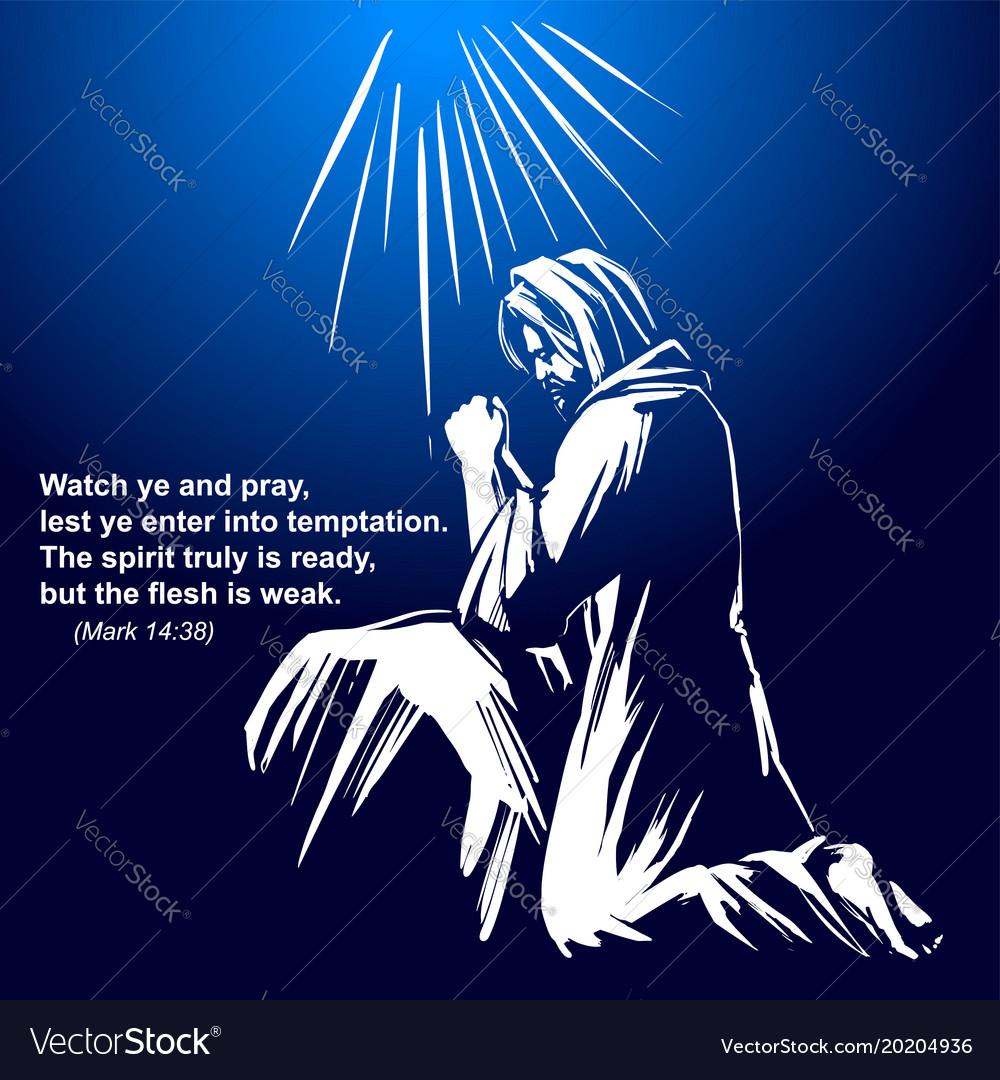 Jesus christ the son of god praying in the garden
