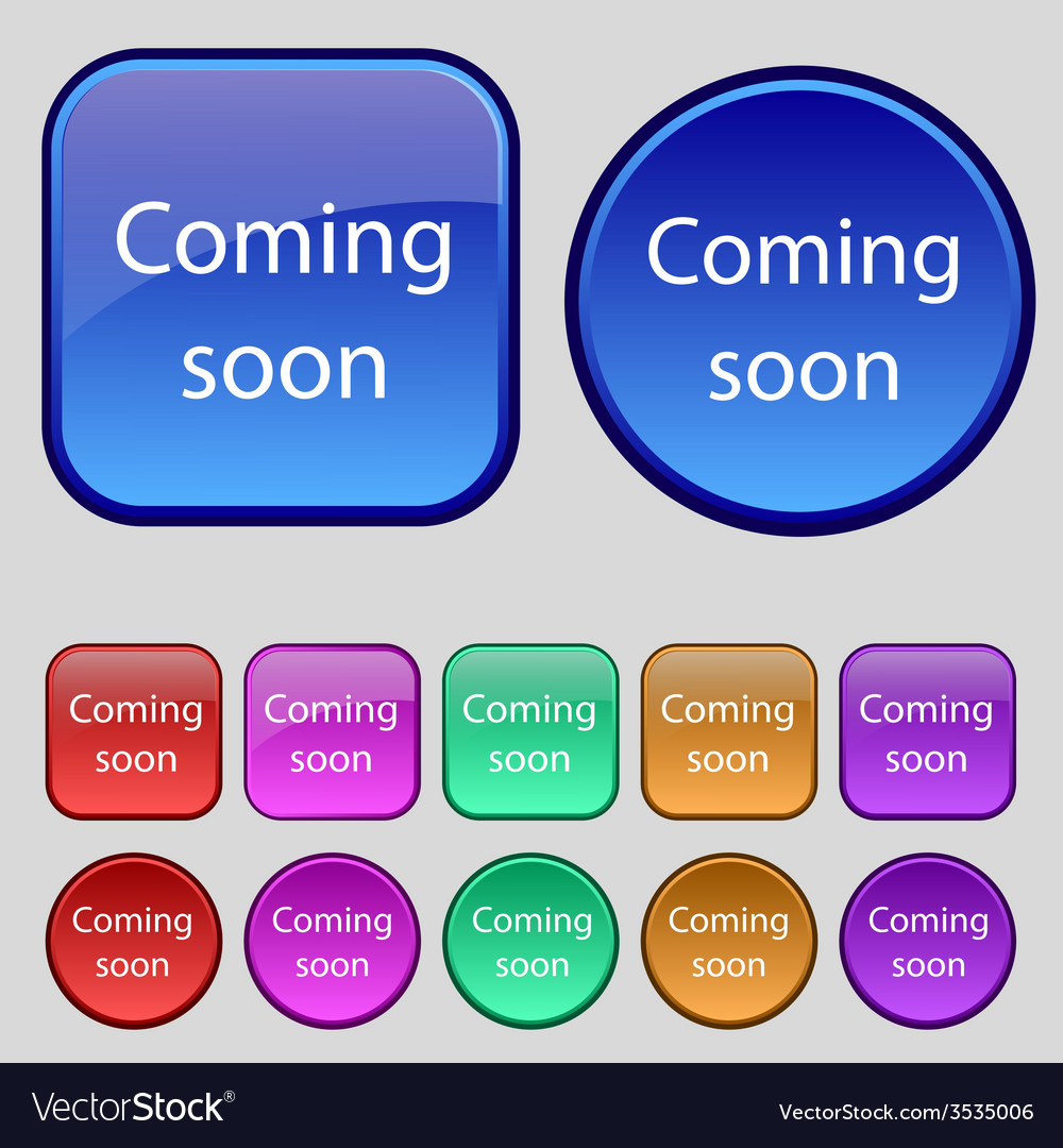 Coming soon sign icon Promotion announcement