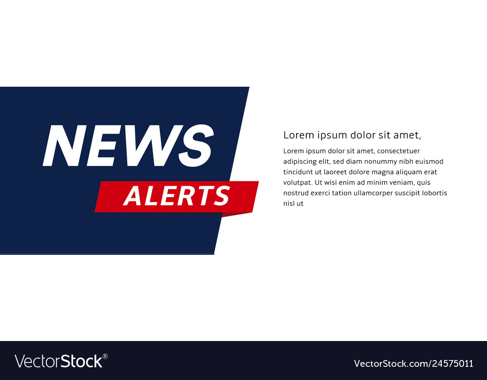 News alerts banner breaking news headline
