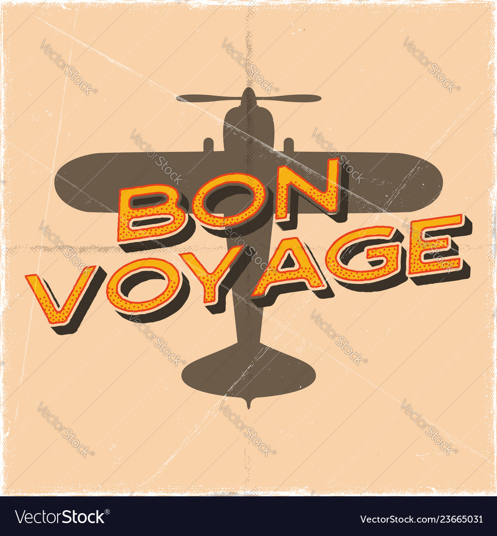 Flight poster in retro style bon voyage quote