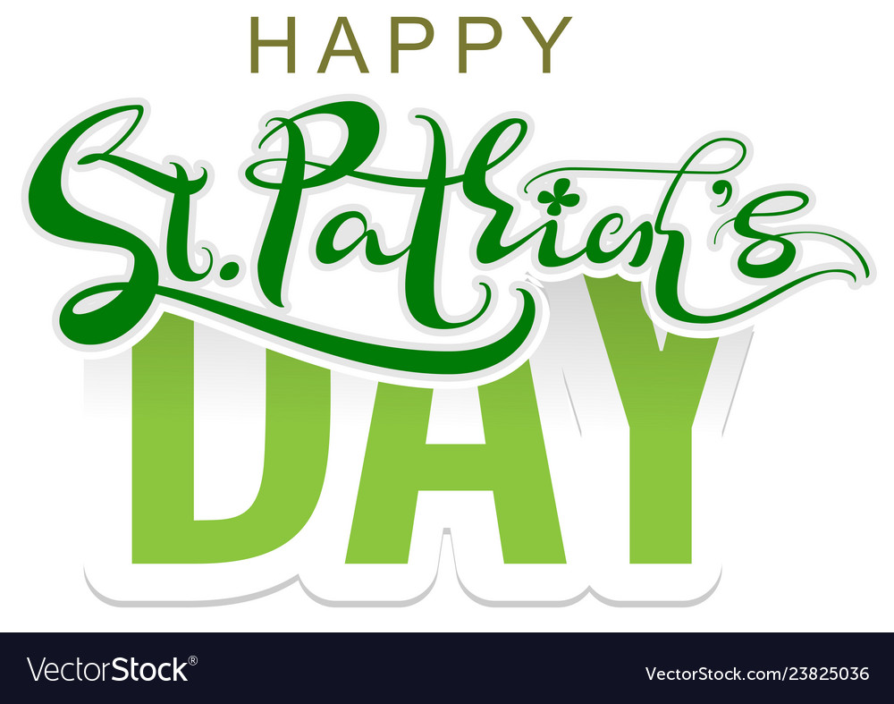 Happy st patricks day lettering text for greeting