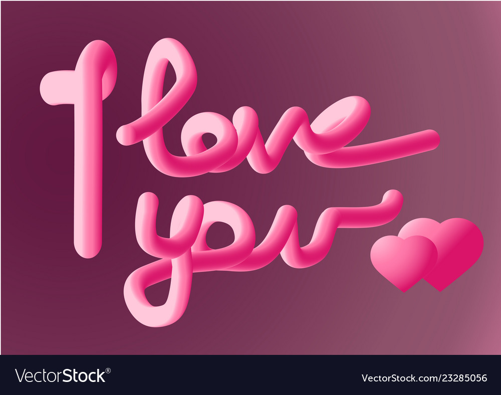 I love you beautiful lettering text with 2 pink