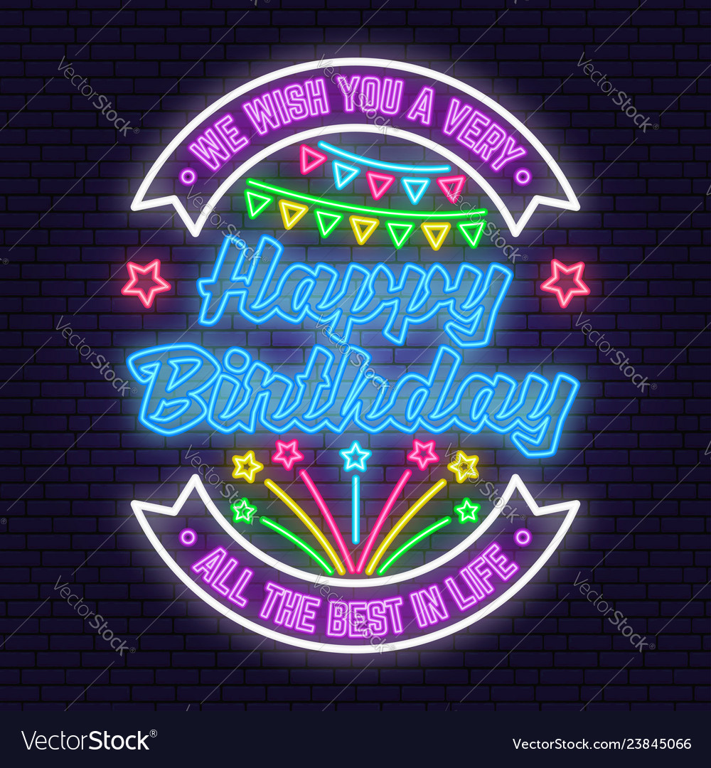 We wish you a very happy birthday neon sign all