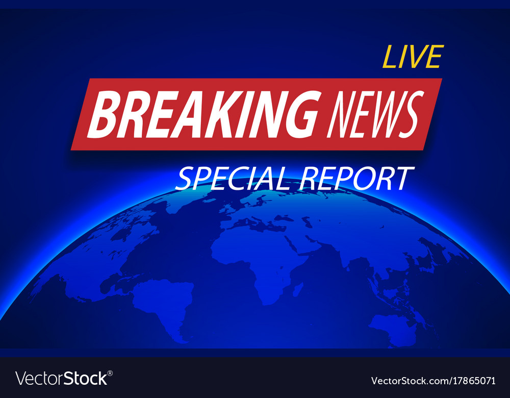 Breaking news live on planet background business