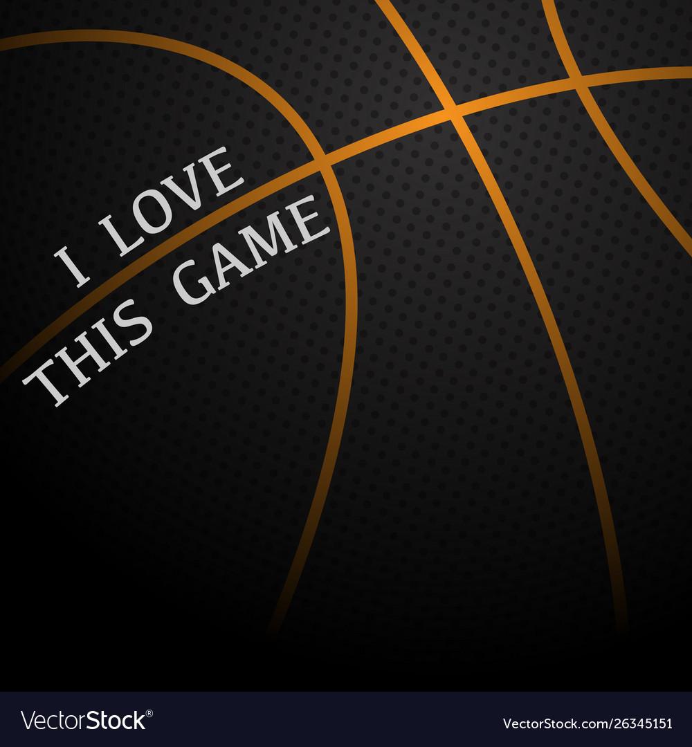 Basketball love background
