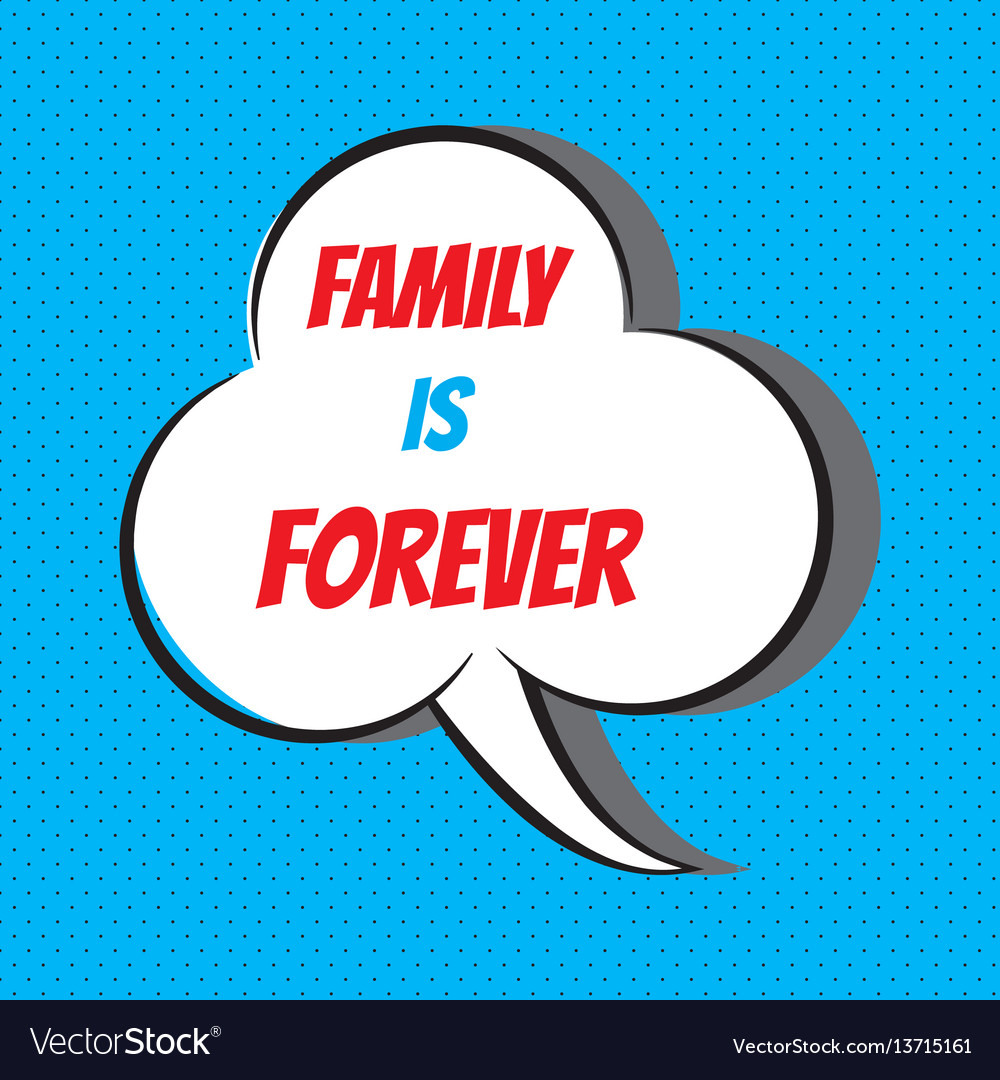 Family is forever motivational and inspirational